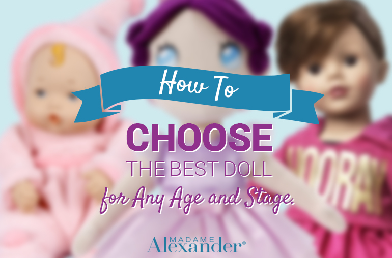 how-to-choose-best-doll-for-age-and-stage2