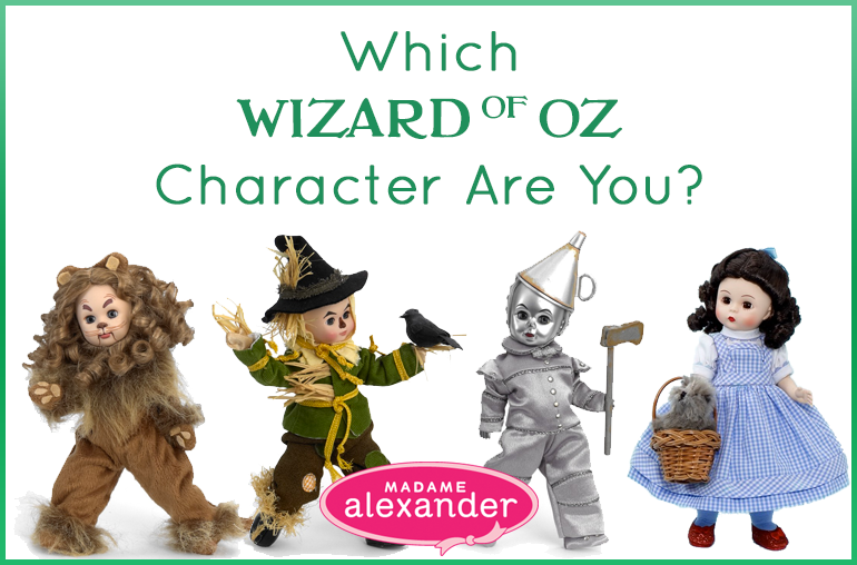 Which Wizard of Oz Character Doll Are You?